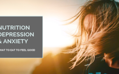 Depression & Anxiety – What to Eat to Feel Good