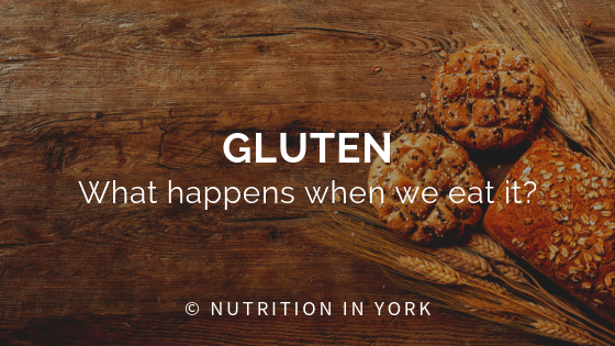 Gluten: What happens when we eat it?