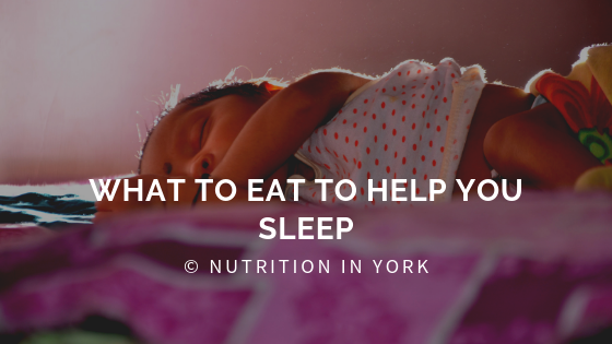 What to eat to help you sleep