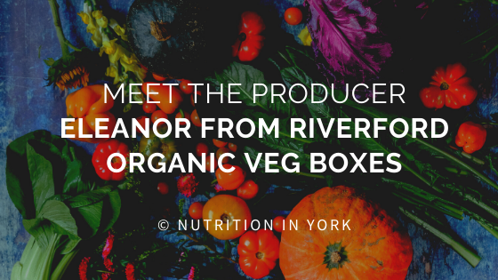 Meet the Producer:  Eleanor from Riverford Organic